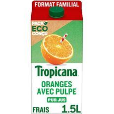 TROPICANA Pur jus d'oranges pressées avec pulpe 1,5L