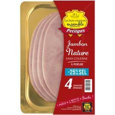 PETITGAS Jambon nature sans couenne -25% sel à poêler 4 tranches 320g