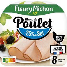FLEURY MICHON Blanc de poulet 100% filet -25% de sel 8 tranches 240g