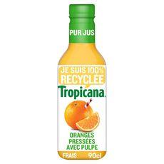 TROPICANA Pur jus d'oranges pressées avec pulpe 90cl
