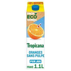 TROPICANA Jus d'orange pressé sans pulpe  1l +10% offert