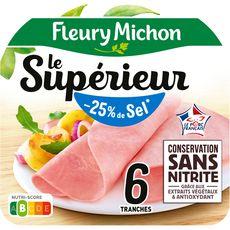 FLEURY MICHON Le Supérieur Jambon blanc -25% de sel sans couenne 6 tranches 210g