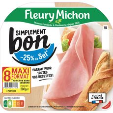 FLEURY MICHON Simplement Bon Jambon blanc -25% de sel sans couenne 8 tranches 280g