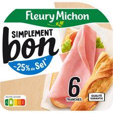 FLEURY MICHON Simplement bon jambon découenné, dégraissé -25% sel 6 tranches 210g