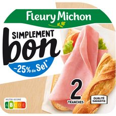 FLEURY MICHON Simplement Bon Jambon blanc -25 % de sel sans couenne 2 tranches 70g