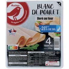 Auchan Blanc de Poulet doré au four -25% de sel 120g