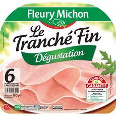 Fleury Michon Le Tranché Fin Jambon dégustation sans couenne 6 tranches180g