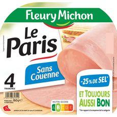FLEURY MICHON Fleury Michon Le Paris Jambon sans couenne 4 tranches 60g 4 tranches 160g