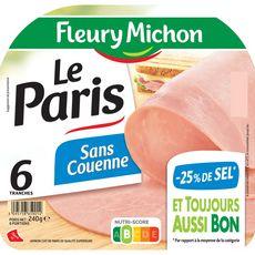 Fleury Michon Le Paris Jambon sans couenne 6 tranches 240g
