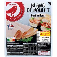 AUCHAN Blanc de poulet doré au four 4 + 1 tranches 150g
