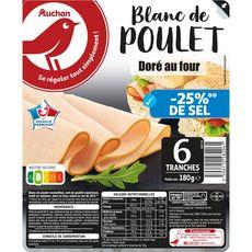 AUCHAN Blanc de poulet doré au four -25% de sel 6 tranches 180g