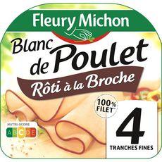 FLEURY MICHON Blanc de poulet rôti à la broche 4 tranches 120g