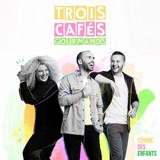 Comme des Enfants - Trois Cafés Gourmands CD