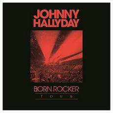 Coffret 2 CD Johnny Hallyday Born Rocker Tour - Concert au Palais Omnisports de Paris Bercy & Tour 66 - Stade de France 2009